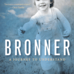 BRONNER: A Journey to Understanding