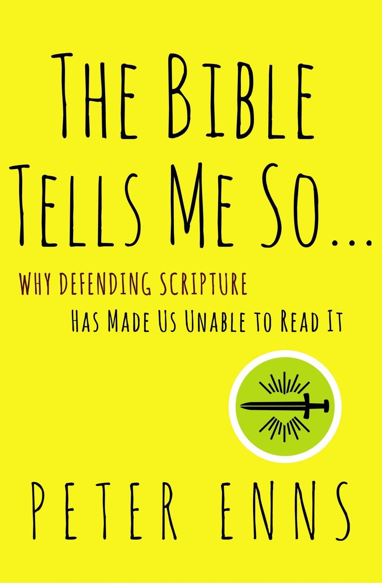 Best Books Peter Enns Cover Art Bible Tells Me So Feb 16 BCF