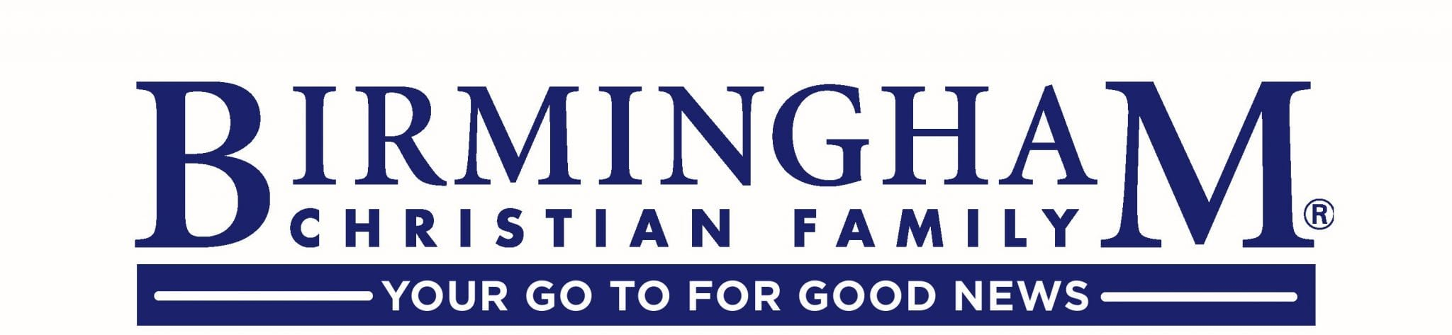 Birmingham Christian Family masthead with Your Go To For Good News