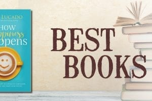 Best Books Featured image How Happiness Happens Lucado