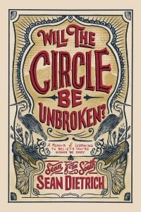 Sean of South Cover Art of Will The Circle Be Unbroken